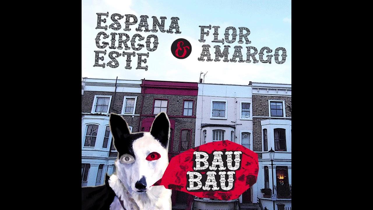 Espana Circo Este - Flor Armago - Bau Bau